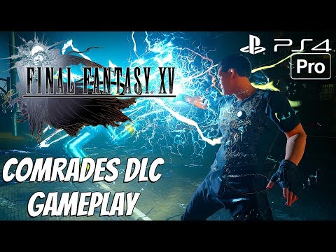 FINAL FANTASY XV - Comrades Multiplayer Co-op DLC Gameplay Walkthrough (PS4 PRO)
