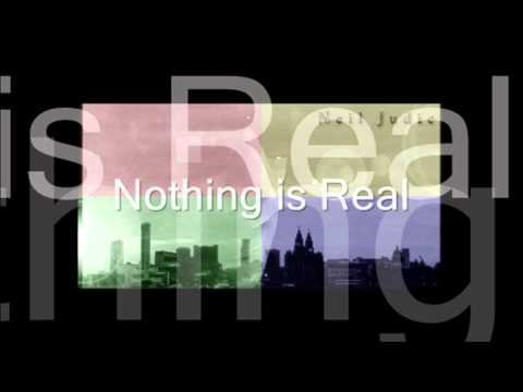 Neil Judic - Nothing is Real