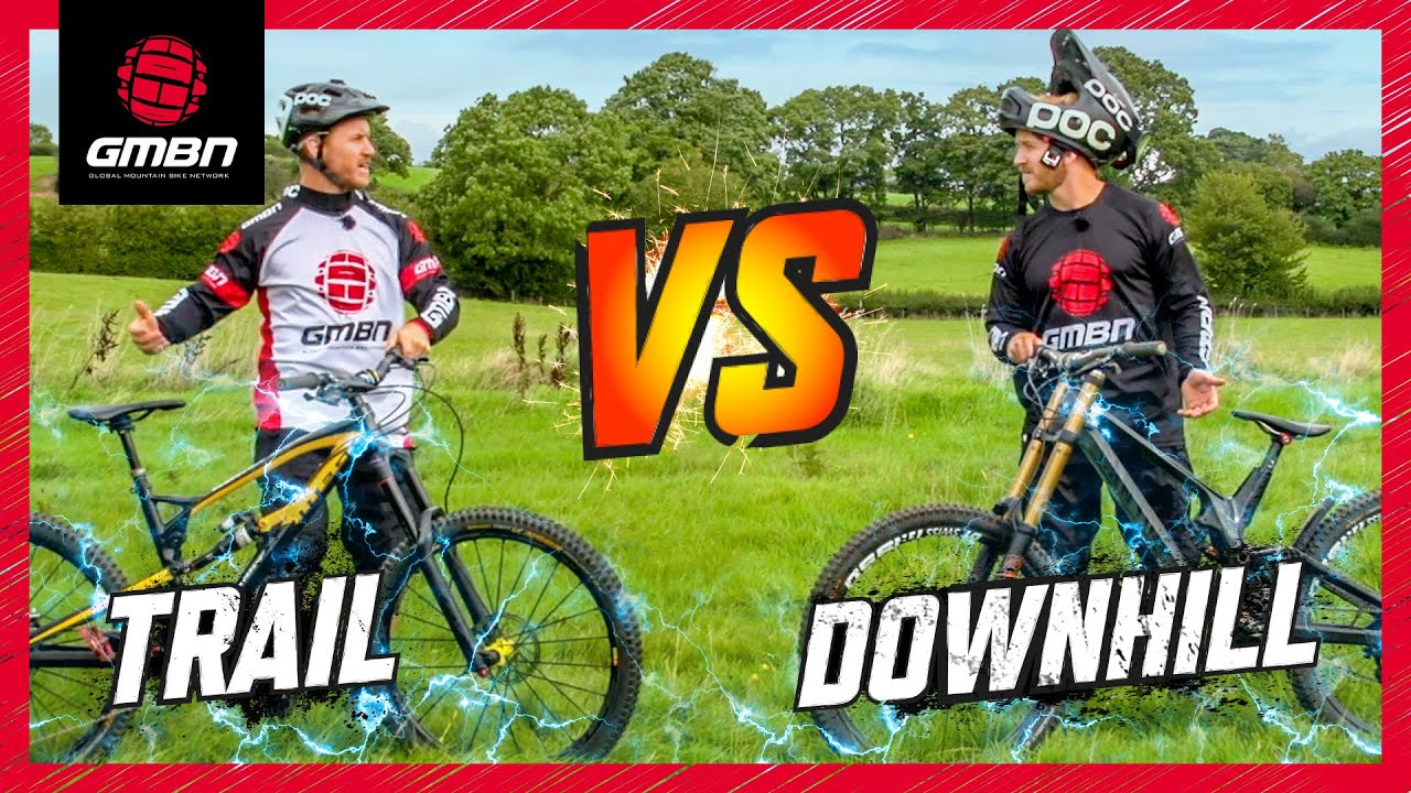 98e864fcf35 Trail Bike Vs Downhill Mountain Bike | The Challenges - YouTube