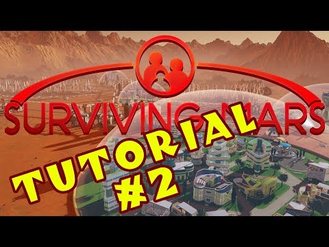 Surviving Mars - A Guide for Complete Beginners! - #2: Power! Water! Oxygen! [Sponsored]