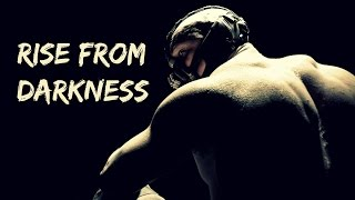 BODYBUILDING MOTIVATION - Rise From Darkness