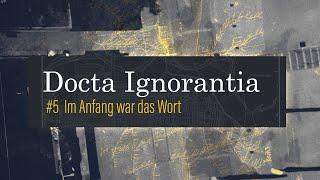 IM ANFANG WAR DAS WORT - Weihnachten // Docta Ignorantia - Grundkurs des Glaubens #5