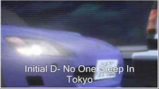 Initial D- No One Sleep In Tokyo