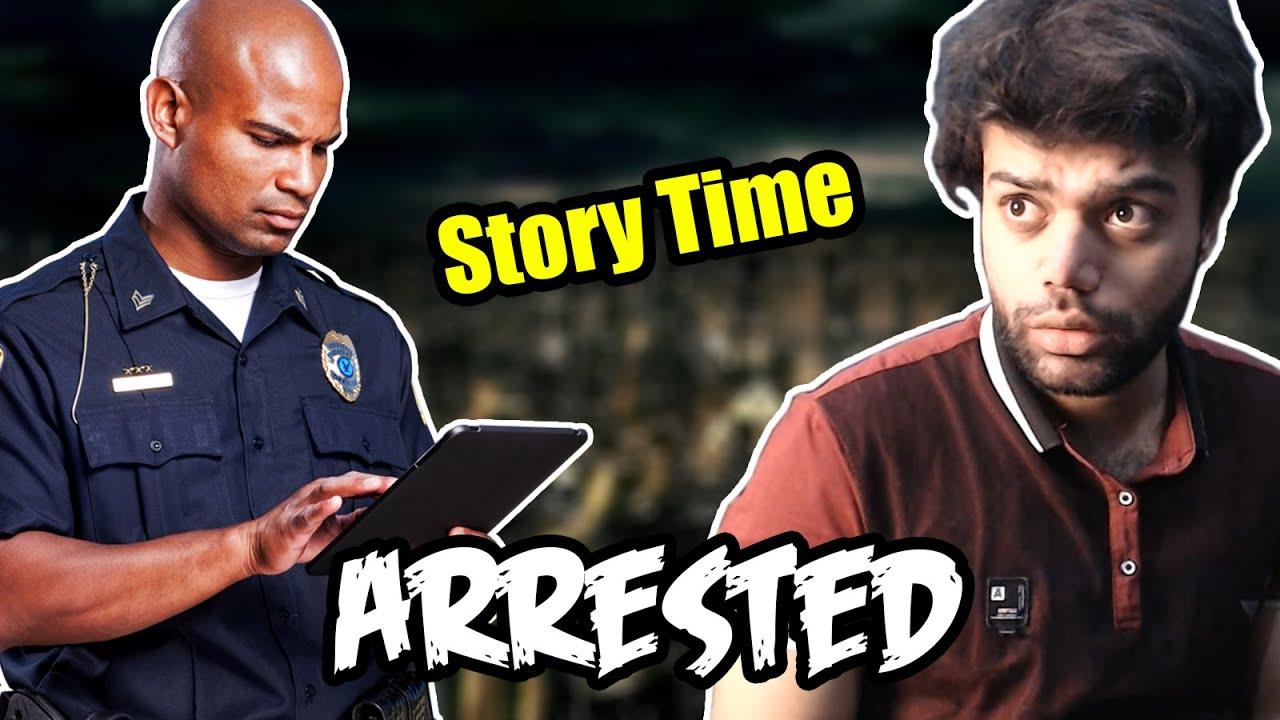 I Got Arrested (Storytime) !!!