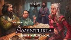 Let's Play Aventuria - Inn of the Black Boar auf Englisch
