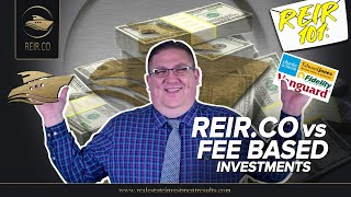 REIR 101: REIR.CO vs FEE BASED INVESTMENTS! (REAL ESTATE INVESTMENT)