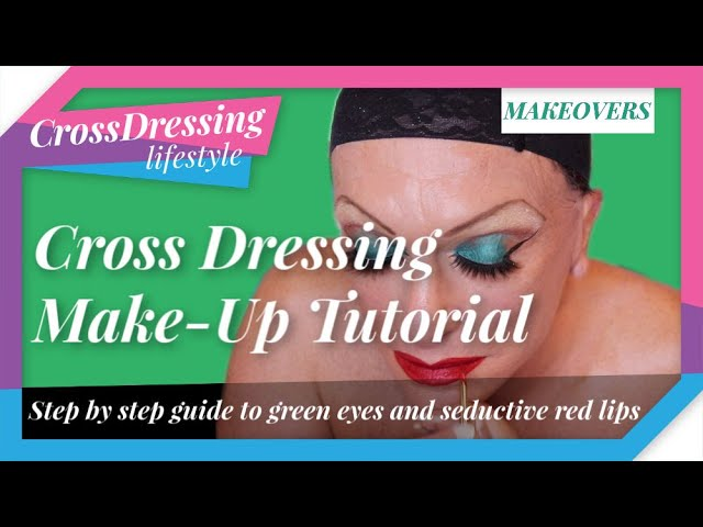 Cross Dressing Green Eye Makeover | Step by Step makeover guide to inspire a new look  Crossdressing