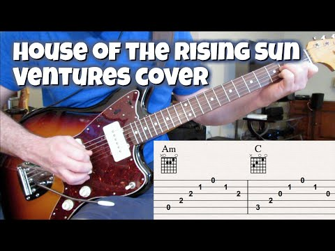 The House Of The Rising Sun (Ventures Live Version With Tabs)