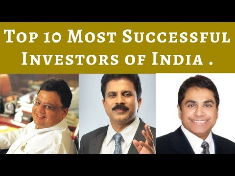 Top 10 Most Successful Investors of India .