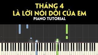 Tháng Tư Là Lời Nói Dối Của Em | Piano Tutorial #73 | Boi Ngoc Piano
