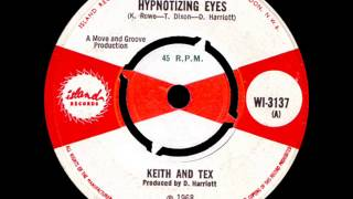 Keith and Tex- Hypnotic eyes