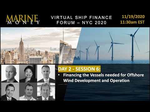 Panel Discussion  Financing the Vessels needed for Offshore Wind Development