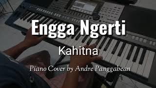 Download lagu Engga Mengerti - Kahitna | Piano Cover by Andre Panggabean
