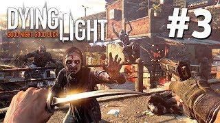 ЗОМБИ АТАКУЮТ!! - Прохождение Dying Light #3