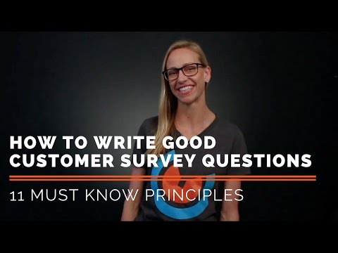 11 Principles For How To Write Good Customer Survey Questions