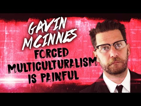 Gavin McInnes: Why Forced Multiculturalism is Bad (Best of...)