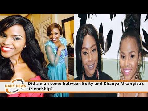 Did A Man Come Between Boity And Khanya Mkangisa's Friendship?