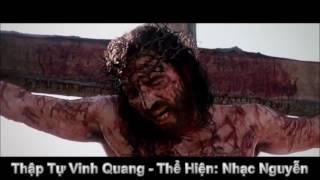 Thập Tự Vinh Quang - Nhạc Nguyễn