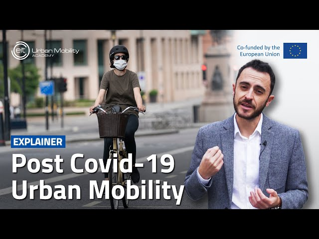 How will the Covid-19 impact urban mobility?