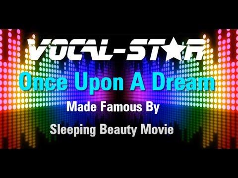 Sleeping Beauty - Once Upon A Dream (Karaoke Version) With Lyrics HD Vocal-Star Karaoke