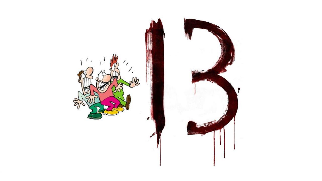 Imas69 13bis la triska d kaphobie 13 raisons pour for Le numero 13 porte malheur