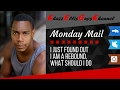 I just found out I'm a rebound, what should I do (Monday Mail)