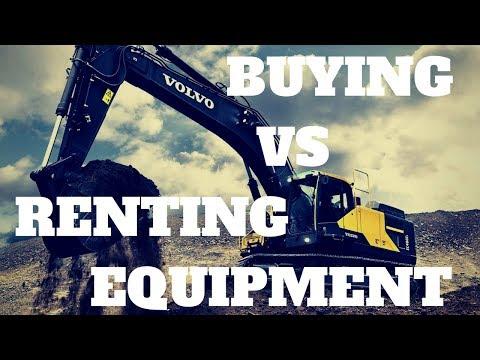 Buying Vs. Renting Equipment