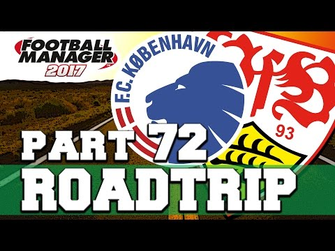 ROADTRIP | PART 72 | PLAYED ON PAPER | FOOTBALL MANAGER 2017