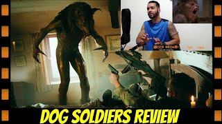 Dog Soldiers Review. Meh Werewolf movie. Naked hairy B-Ball players... scary. Lol.