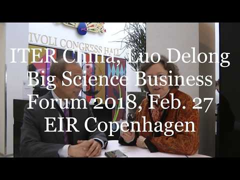 Fusion energy and China, ITER China, Luo Delong, Big Science Business Forum 2018, EIR Copenhagen