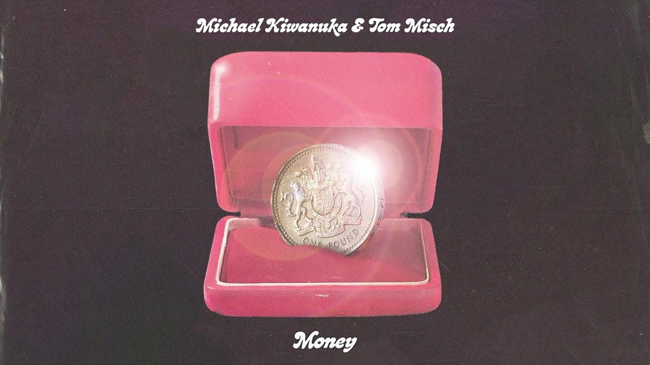 Michael Kiwanuka & Tom Misch - Money (Audio)