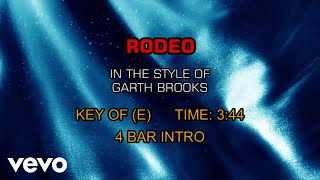Garth Brooks - Rodeo (Karaoke)