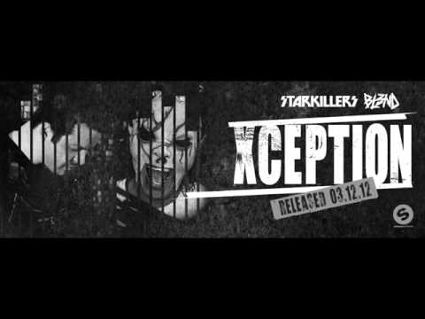 Xception Dj bl3nd & Starkiller