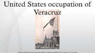 United States occupation of Veracruz