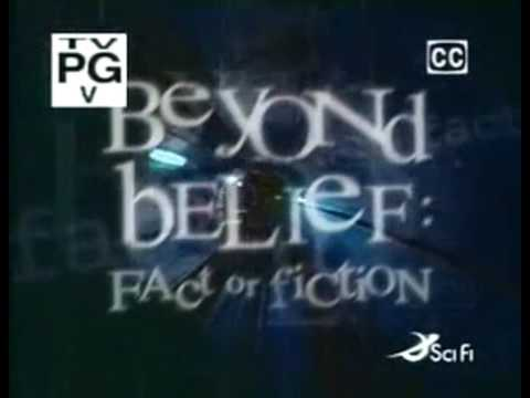 Beyond Belief: Fact Or Fiction S3E2