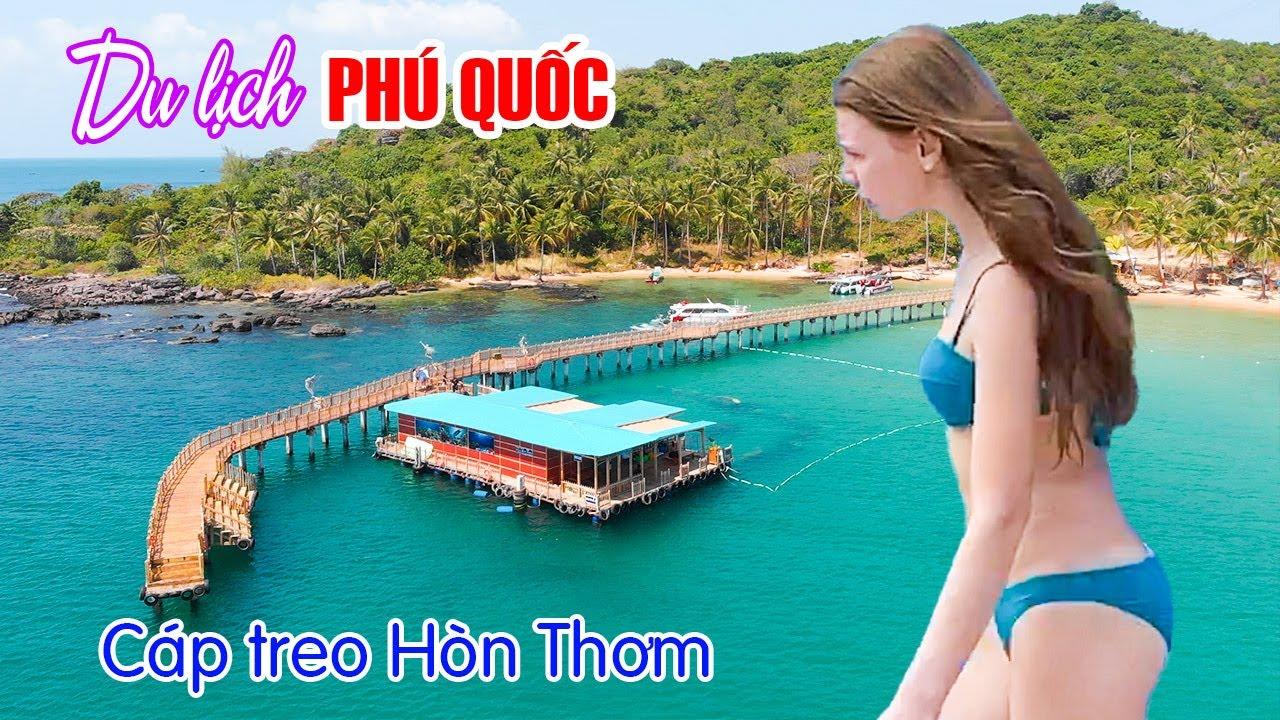 DU LỊCH PHÚ QUỐC | Trải nghiệm Cáp Treo Hòn Thơm dài nhất thế giới với 600K Full Combo