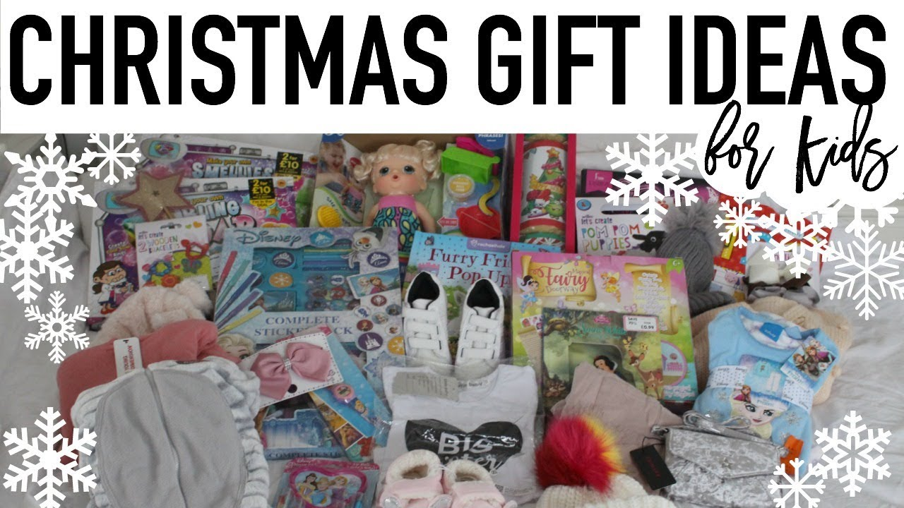 KIDS CHRISTMAS GIFT IDEAS | What I bought Rosalie for Christmas 2017 ...