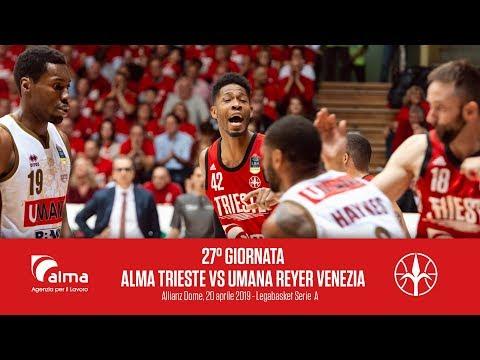 27° Giornata - Alma Pallacanestro Trieste Vs Umana Reyer Venezia