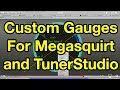 HOW TO use Dashboard Designer in TunerStudio - Part 2 - Gauge Customisation
