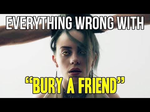 "Everything Wrong With Billie Eilish - ""Bury A Friend"""