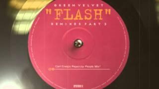 Green Velvet - Flash (Carl Craig