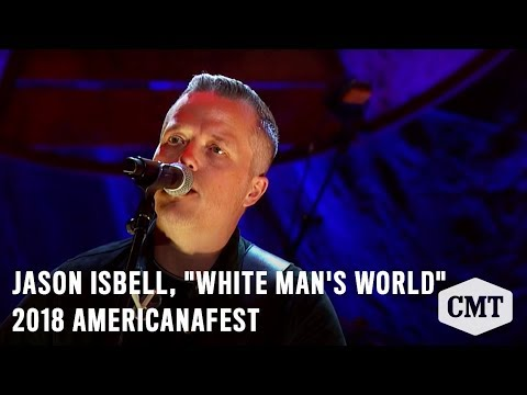 "2018 AmericanaFest | On CMT Dec 6 at 9/8c | Jason Isbell, ""White Man's World"""