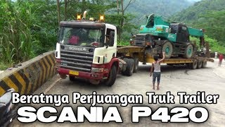 BERATNYA PERJUANGAN TRAILER SCANIA P420 DI TANJAKAN SITINJAU LAUIK