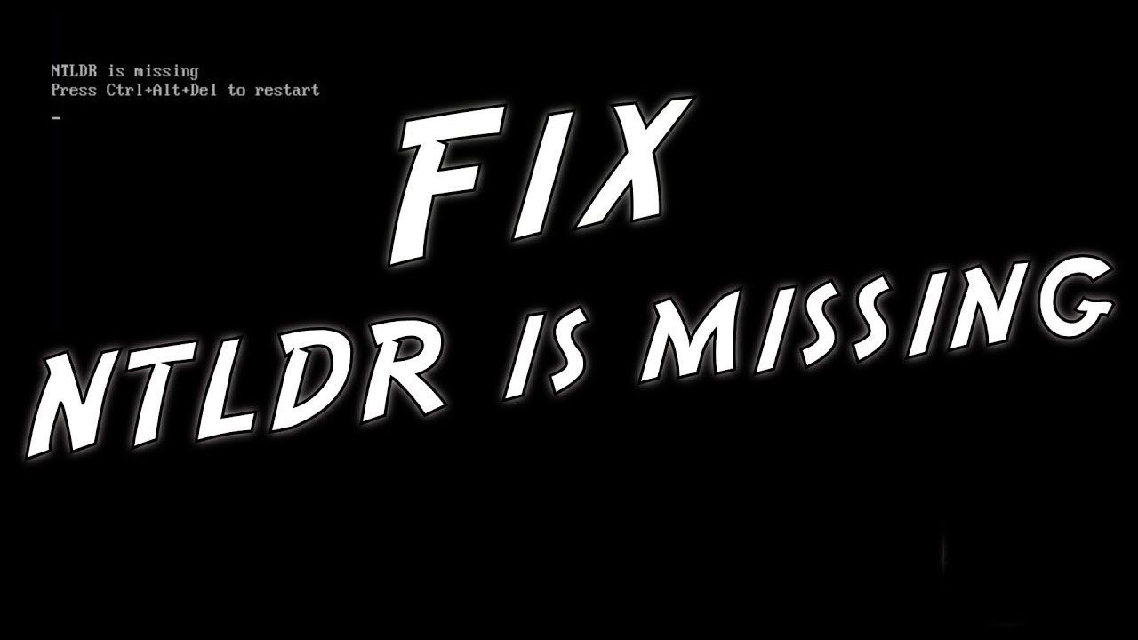 10 Solutions to Fix NTLDR Is Missing in Windows 10/8/7