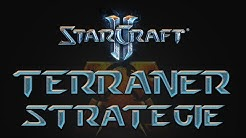 StarCraft 2 Guides - Terraner Strategie Tutorial