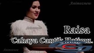 RAISA Cahaya Cantik hatimu Lagu Terbaru 2016  best musical.ly videos