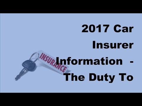 2017 Car Insurer Information   The Duty To Inform Your Insurer
