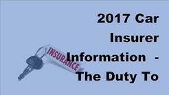2017 Car Insurer Information | The Duty To Inform Your Insurer