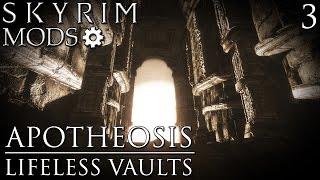 Skyrim Mods: Apotheosis, Lifeless Vaults - Part 3