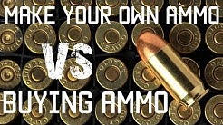 Make your own ammo Vs Buying Ammo | Prepper | Tactical Rifleman
